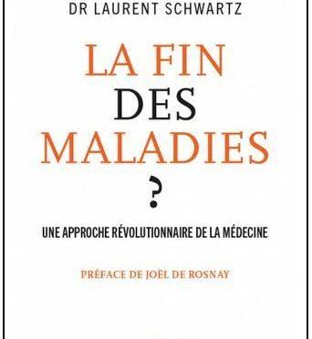 """Nouveau livre : """"La fin des maladies ?"""""""