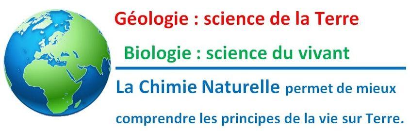 Chimie Naturelle - liens entre géologie et biologie