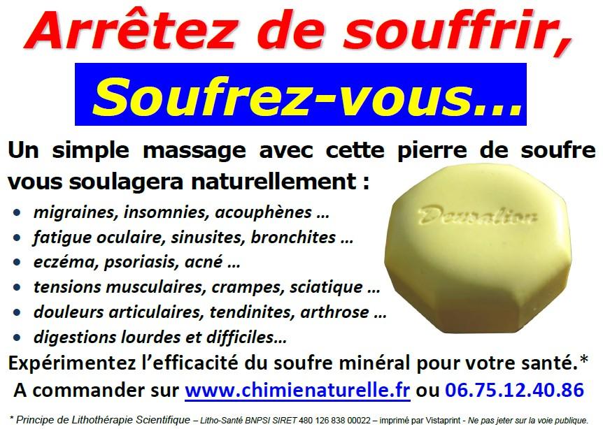 Chimie Naturelle - Arrêtez de souffrir, soufrez vous avec la pierre de soufre de massage