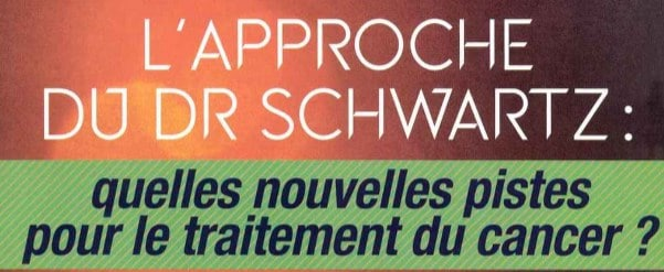 Article du Docteur Laurent Schwartz sur le cancer.